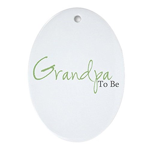 CafePress Grandpa To Be (Green Script) Oval Ornament Oval Holiday Christmas Ornament