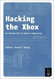 """Download Hacking the Xbox: An Introduction to Reverse Engineering by Andrew """"Bunnie"""" Huang ebook"""