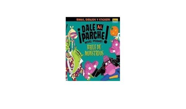 COL.DALE AL PARCHE-Baile Monstr.Pequ: Amazon.es: Didacticos ...