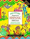 Kids Explore America's Hispanic Heritage, Westridge Youngwriters Workshop Staff, 1562612727