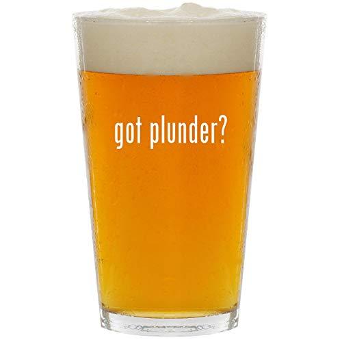 got plunder? - Glass 16oz Beer Pint (Dividing Plunder The)
