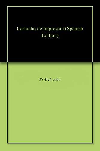 Amazon.com: Cartucho de impresora (Spanish Edition) eBook ...