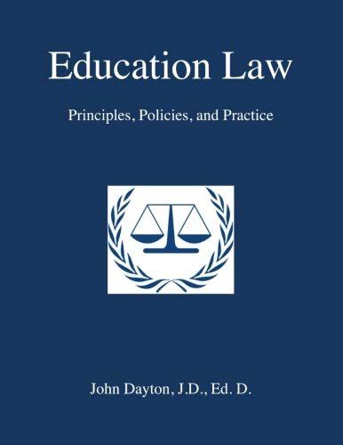 Education Law: Principles, Policies & Practice