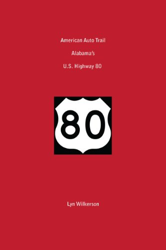American Auto Trail-Alabama's U.S. Highway 80