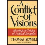 Conflict of Visions - Ideological Origins of Political Struggles (87) by Sowell, Thomas [Paperback (2002)]
