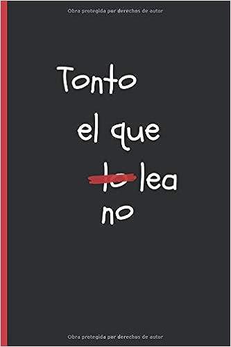 TONTO EL QUE LO NO LEA: CUADERNO 6
