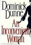 An Inconvenient Woman, Dominick Dunne, 0517577631