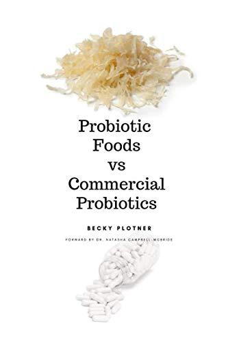 Probiotic Foods vs Commercial Probiotics