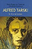 Alfred Tarski, Anita Burdman Feferman and Solomon Feferman, 0521802407