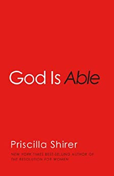God is Able by [Shirer, Priscilla]