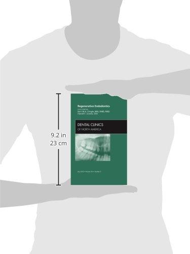 Regenerative Endodontics, An Issue of Dental Clinics (The Clinics: Dentistry) by Brand: Saunders