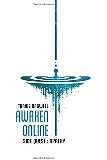 Awaken Online: Apathy: Volume 5: Amazon.es: Bagwell, Travis ...