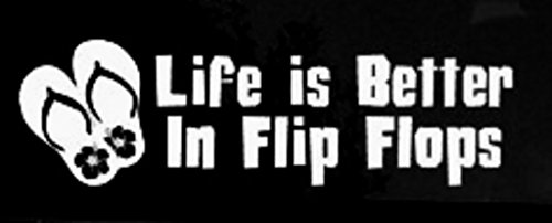 Life-is-Better-in-Flip-Flops-die-cut-vinyl-decal-for-windows-cars-trucks-tool-boxes-virtually-any-hard-smooth-surface-8-X-3-In-Decal-KCD239