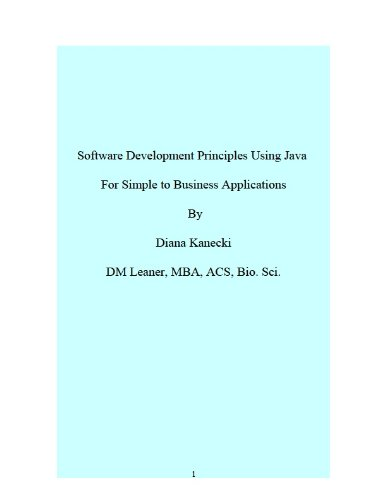 Download Software Development Principles Using Java   For Simple to Business Applications Pdf