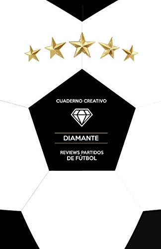 Cuaderno Creativo Diamante Reviews Partidos de Fútbol (Spanish Edition) by Independently published