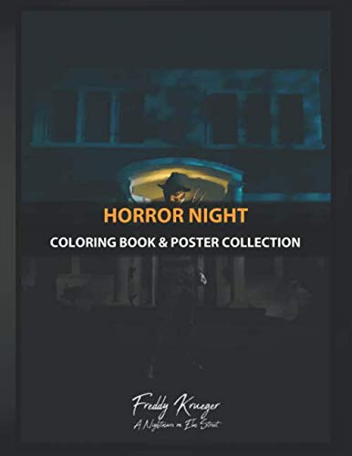 Film Di Halloween Non Horror (Coloring Book & Poster Collection: Horror Night Freddy Krueger A Nightmare On Elm Street)