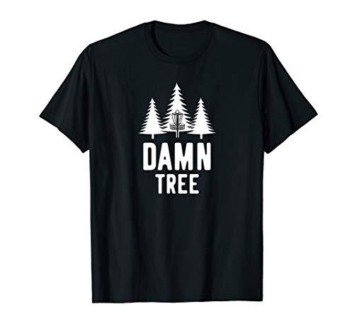 Damn Tree Disc Golf Funny Frisbee Golf Gift T-Shirt