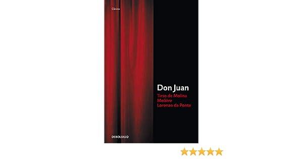 Don Juan (Clasica (debolsillo)): Amazon.es: Tieso De Molina, Moliere, Da Ponte: Libros