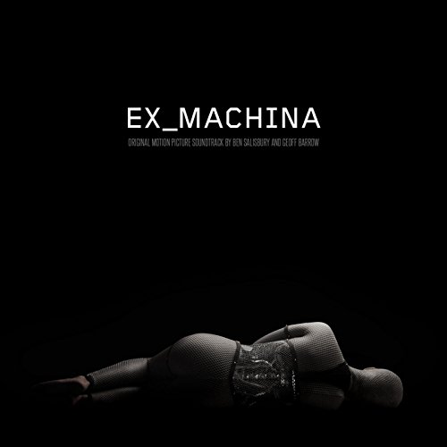 Ex Machina (Original Motion Pi...
