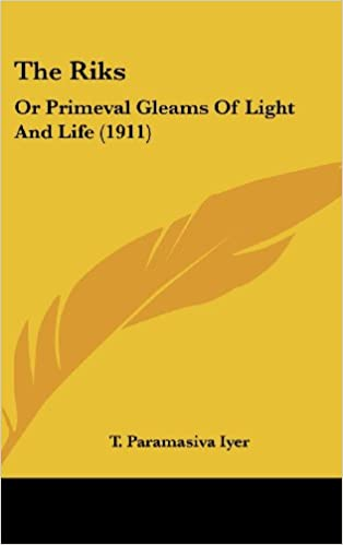The Riks: Or Primeval Gleams Of Light And Life (1911)