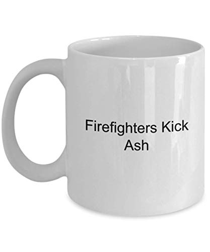 (Firefighter Coffe Mug- Firefighters Kick Ash White 11 Ounce Ceramic)