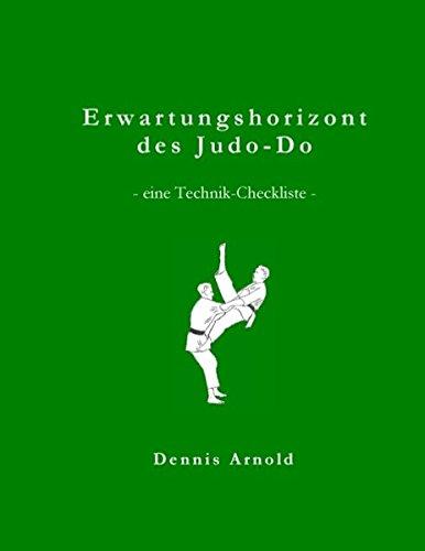 Erwartungshorizont des Judo-Do: eine Technik-Checkliste