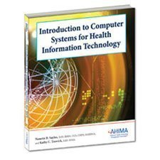 Introduction to Computer Systems for Health Information Technology 1st (first) Edition by Sayles, Nanette B. published by Amer Health Information Management (2010)