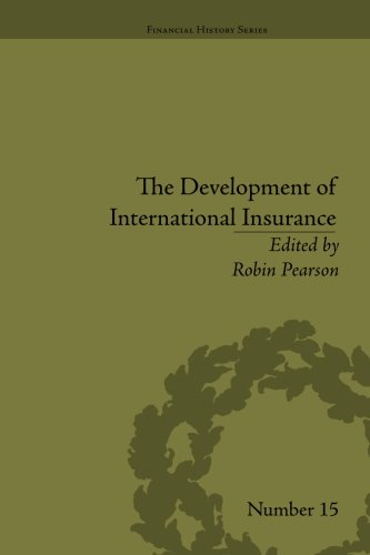 The Development of International Insurance (Financial History)
