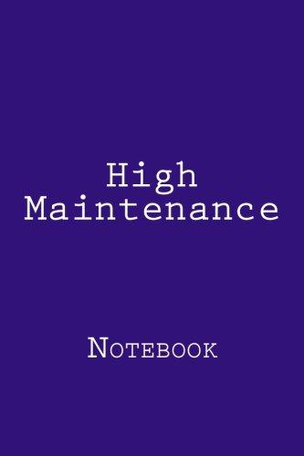 High Maintenance: Notebook por Wild Pages Press