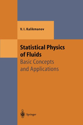 Statistical Physics of Fluids: Basic Concepts and Applications (Theoretical and Mathematical Physics)