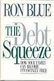 The Debt Squeeze, Ron Blue, 0929608275