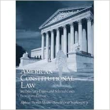 American Constitutional Law  Introductory Essays and Selected