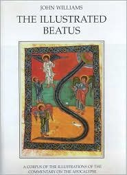 [(The Illustrated Beatus: Introduction v.1 : A Corpus of Illustrations of the Commentary on the Apocalypse)] [By (author) John Williams] published on (January, 2000) por John Williams