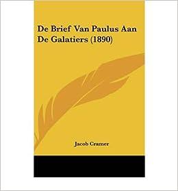 de Brief Van Paulus Aan de Galatiers (1890) (Hardback)(Chinese) - Common