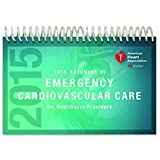2015 Handbook of Emergency Cardiovascular Care (Ecc) for Healthcare Providers