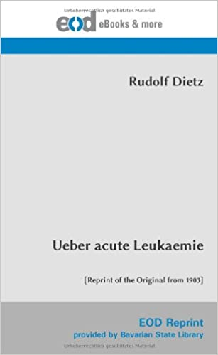 Ueber acute Leukaemie: [Reprint of the Original from 1903]