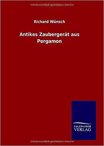 Antikes Zaubergerät aus Pergamon