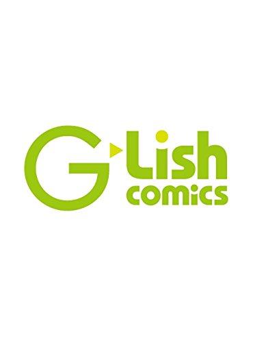 リリカル・マッスル・エンカウント (G-Lish Comics)