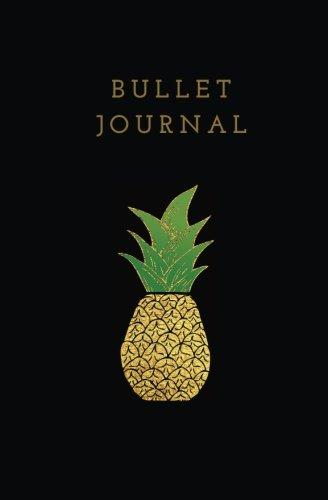 Bullet Journal: Pineapple Bullet Journal; Dot matrix notebook and bullet planner; Pineapple Dot Grid Notebook; Black and Gold Bullet Journal; 5.25 x 8 pdf