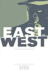 East Of West - A Batalha Do Apocalipse: Volume 1