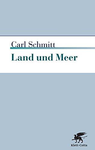 Land und Meer: Eine weltgeschichtliche Betrachtung