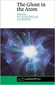 Book By P. C. W. Davies - The Ghost in the Atom: A Discussion of the Mysteries of Quantum Physics