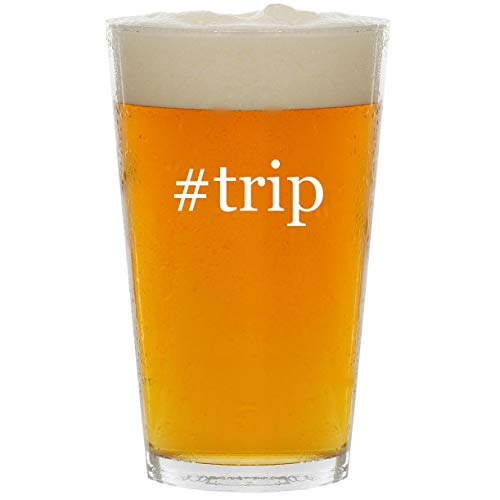 #trip - Glass Hashtag 16oz Beer Pint