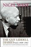 The Guy Liddell Diaries, 1939-1942, Nigel West, 0415547989
