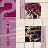 MONTECRISTO 2 EN 1 EN LO ALTO AND AYER COMO HOY