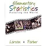 Elementary Statistics: Picturing the World, Larson, Ron and Farber, 0131924958