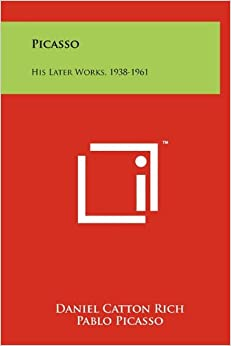 Picasso: His Later Works, 1938-1961