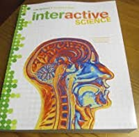 Interactive Science (Life Science, Student Edition, Pearson Custom Publishing)