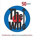 Books : Ben Marshall: The Who : 50 Years: The Official History (Hardcover); 2015 Edition