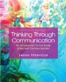 Thinking Through Communication 7th Edition